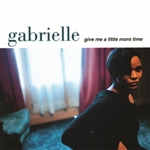 Gabrielle - Give Me A Little More Time CD Cover Art