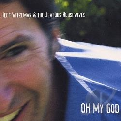 Witzeman, Jeff - Oh My God CD Cover Art