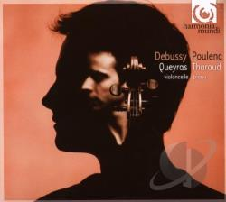 Debussy / Poulenc / Queyras / Tharaud, A - Debussy, Poulenc: Works for Cello & Piano CD Cover Art