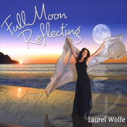 Wolfe, Laurel - Full Moon Reflecting CD Cover Art