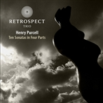 Purcell / Retrospect Trio - Purcell: Ten Sonatas in Four Parts SA Cover Art