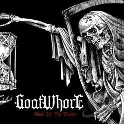 Goatwhore - Blood for the Master LP Cover Art