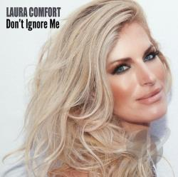 Comfort, Laura - Don't Ignore Me CD Cover Art