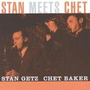 Baker, Chet (Trumpet / Com / Vocals - Stan Meets Chet CD Cover Art