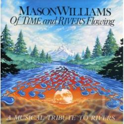 Williams, Mason - Of Time & Rivers Flowing CD Cover Art