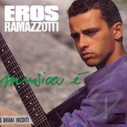 Ramazzotti, Eros - Musica E CD Cover Art