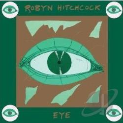 Hitchcock, Robyn - Eye CD Cover Art