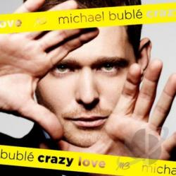 Buble, Michael - Crazy Love CD Cover Art
