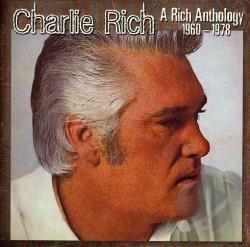 Rich, Charlie - Rich Anthology 1960-1978 CD Cover Art