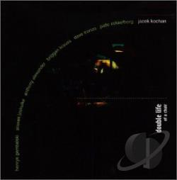 Kochan, Jacek - Double Life Of A Chair CD Cover Art