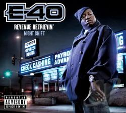 E-40 - Revenue Retrievin': Night Shift CD Cover Art