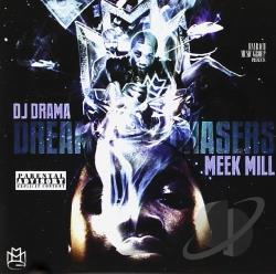 DJ Drama / Meek Mill / Ross, Rick - Dream Chasers CD Cover Art