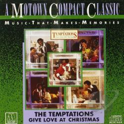 Temptations - Give Love at Christmas CD Cover Art