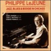 Lejeune, Philippe - Jazz,Blues & Boogie In Chicag CD Cover Art