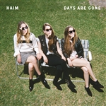Haim � Days Are Gone