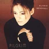 Henshall, Ruthie - Pilgrim CD Cover Art