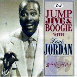 Jordan, Louis - All Hits! Jump, Jive & Boogie CD Cover Art