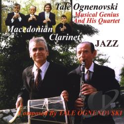 Ognenovski, Tale - Macedonian Clarinet Jazz Composed By Tale Ognenovs CD Cover Art