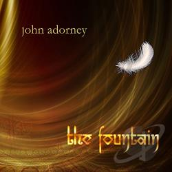 Adorney, John - Fountain CD Cover Art