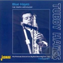 Hayes, Tubby - Blue Hayes: The Tempo Anthology CD Cover Art