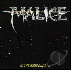 Malice - In the Beginning... CD Cover Art