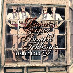 Cooper, Dana / Fehling, Annika - Visby, Texas CD Cover Art
