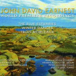 Earnest, J.D. - John David Earnest: The Blue Estuaries; Winter Dances; Trois Morceaux CD Cover Art