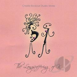 Charlie Bookout Studio Works - Longsuffering of K CD Cover Art