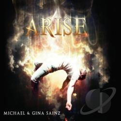 Sainz, Michael & Gina - Arise CD Cover Art