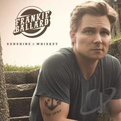 Frankie Ballard - Sunshine & Whiskey CD Cover Art