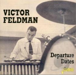 Feldman, Victor - Departure Dates CD Cover Art