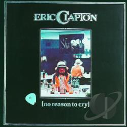 Clapton, Eric - No Reason to Cry CD Cover Art