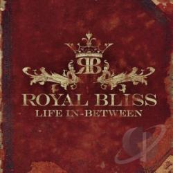 Royal Bliss - Life In-Between + 1 CD Cover Art