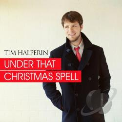 Halperin, Tim - Under That Christmas Spell CD Cover Art