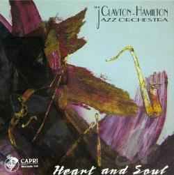 Clayton-Hamilton Jazz Orchestra - Heart and Soul CD Cover Art