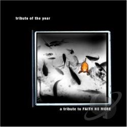 Faith No More Tribute: Tribute Of The Year CD Cover Art