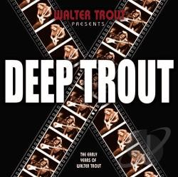 Trout, Walter - Deep Trout CD Cover Art