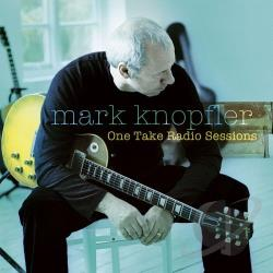 Knopfler, Mark - One Take Radio Sessions CD Cover Art