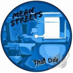 Mean Streets - That Day 7 Cover Art