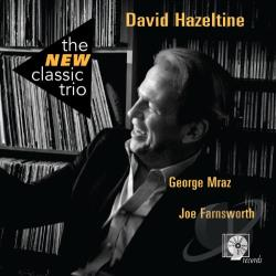 Hazeltine, David - New Classic Trio CD Cover Art