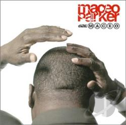 Parker, Maceo - Dial MacEo CD Cover Art