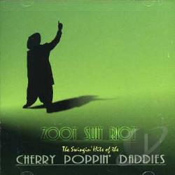 Cherry Poppin' Daddies / Original Soundtrack - Zoot Suit Riot CD Cover Art