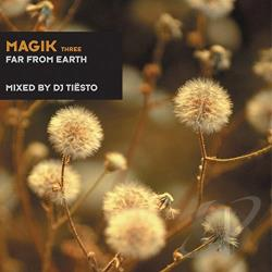 Tiesto - Magik, Vol. 3: Far From Earth CD Cover Art