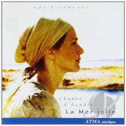 Leblanc, Suzie - La Mer jolie: Chants d'Acadie CD Cover Art