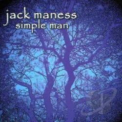 Maness, Jack - Simple Man CD Cover Art