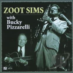 Pizzarelli, Bucky / Sims, Zoot - Zoot Sims with Bucky Pizzarelli CD Cover Art