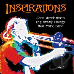 Big Crazy Energy New York Band - Inspirations, Vol. 1 CD Cover Art