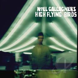Gallagher, Noel / Noel Gallagher's High Flying Birds - Noel Gallagher's High Flying Birds CD Cover Art
