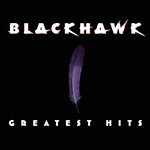 Blackhawk - Greatest Hits CD Cover Art