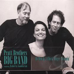 Pratt Brothers Big Band - 16 Men and a Chick Singer Swingin' CD Cover Art